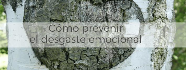 Cómo prevenir tu desgaste emocional