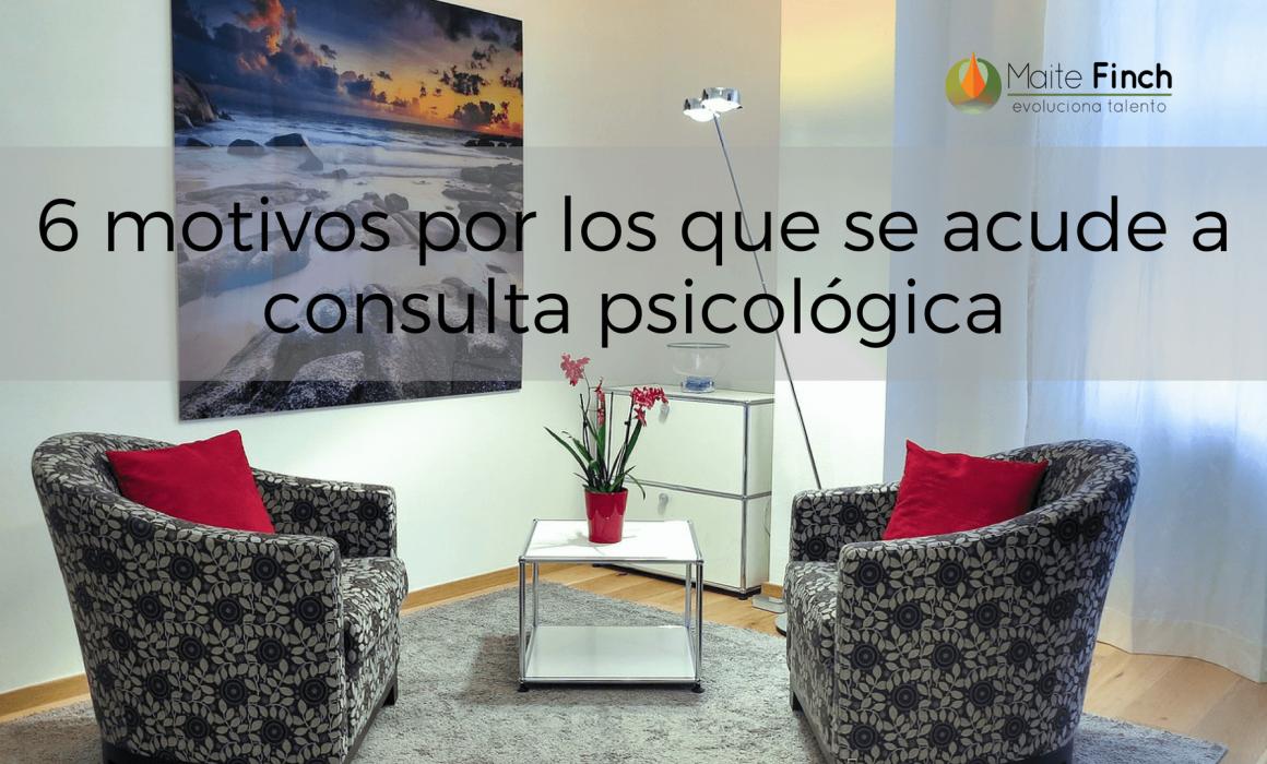 6 Motivos Por Los Que Se Acude A Consulta Psicologica Coach Maite Finch